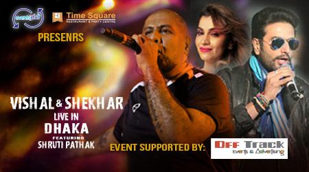 Vishal & Shekhar Live in Dhaka