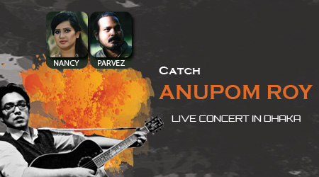 Catch Anupam Roy Live in Dhaka