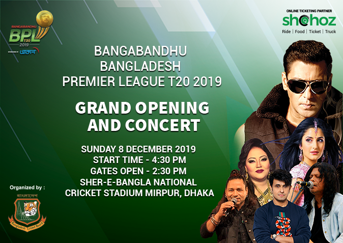 Bangabandhu BPL T20 2019 (Grand Opening & Concert)